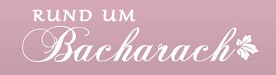 Rund um Bacharach - Ein Blog von Friederike Schikora